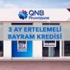 QNB Finansbank Kurban Bayramı Kredisi
