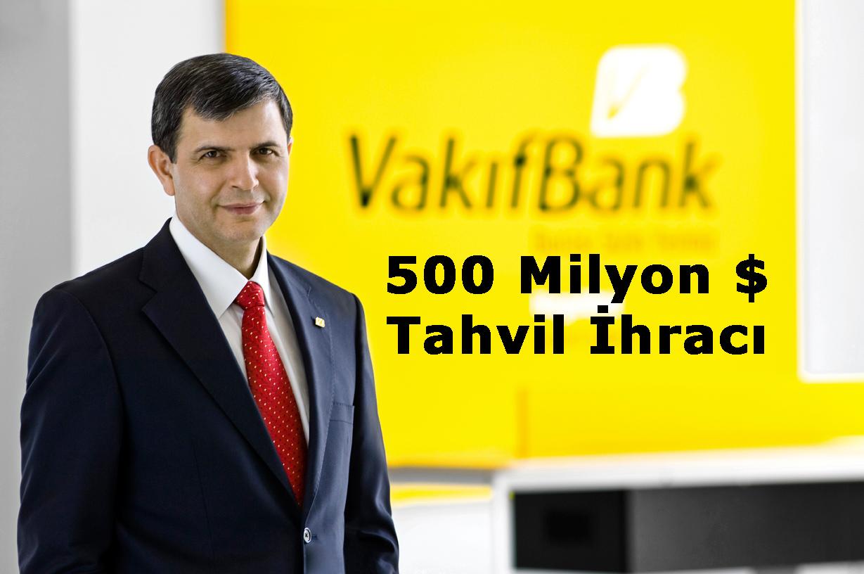 Vakıfbank Tahvil İhracı