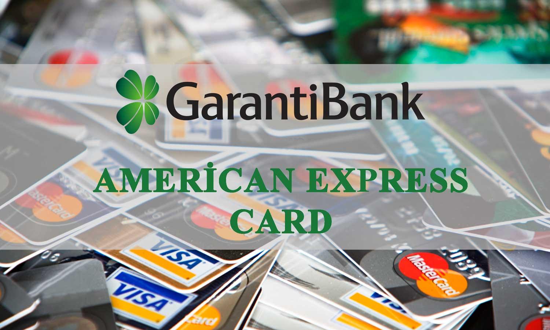 Garanti American Express Card